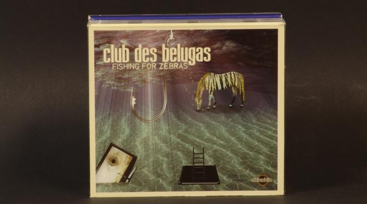 Club Des Belugas-Fishing For Zebras CD